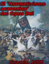 El 'normativismo acanónico' del Opus Dei