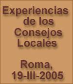 Experiencias de los Consejos Locales 2005