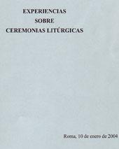 Experiencias sobre ceremonias litúrgicas