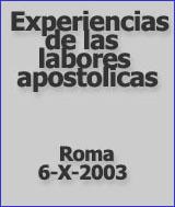 Experiencia de las labores apostólicas